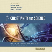 Three Views on Christianity and Science