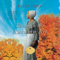Through the Autumn Air (Every Amish Season, Book #3)