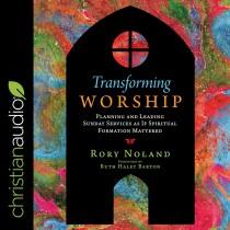 Transforming Worship