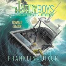 Trouble Island (Hardy Boys Adventures, Book #22)