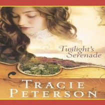 Twilight's Serenade (Song of Alaska Series, Book #3)