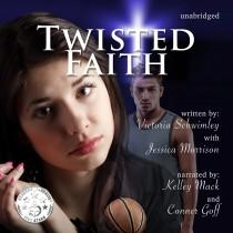 Twisted Faith (The Faith Series, Book #2)