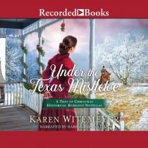 Under the Texas Mistletoe