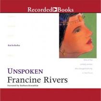 Unspoken (Lineage of Grace, Book #4)
