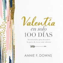 Valentía en solo 100 días