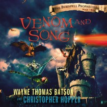 Venom and Song (The Berinfell Prophecies, Book #2)