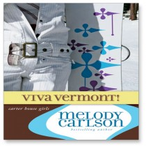 Viva Vermont! (Carter House Girls Series, Book #4)