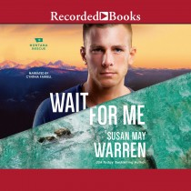 Wait For Me (Montana Rescue, Book #6)