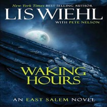 Waking Hours (East Salem Trilogy, Book #1)