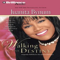Walking in Your Destiny