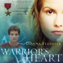 Warrior's Heart (Homeland Heroes, Book #2)