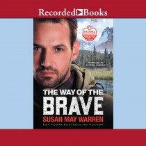 The Way of the Brave (Global Search and Rescue, Book #1)