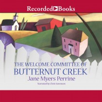 The Welcome Committee of Butternut Creek (Butternut Creek, Book #1)