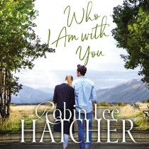 Who I Am with You (A Legacy of Faith Novel, Book #1)