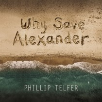 Why Save Alexander