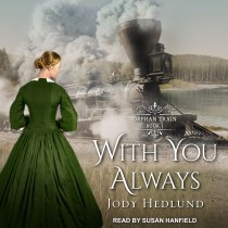 With You Always (Orphan Train, Book #1)