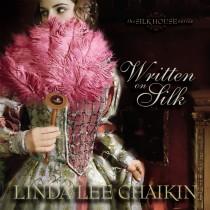 Written on Silk (The Silk House Series, Book #2)