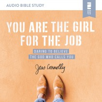 You Are the Girl for the Job (Audio Bible Studies)