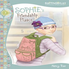 Sophies world by nancy rue audiobook download christian sophies friendship fiasco fandeluxe Ebook collections