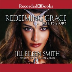 Redeeming Grace Ruths Story Daughters Of The Promised Land