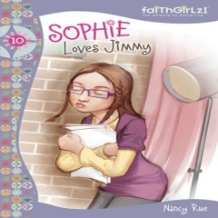 Sophies world by nancy rue audiobook download christian sophie loves jimmy fandeluxe Ebook collections