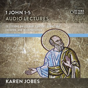 1, 2, and 3 John: Audio Lectures 1 John 1-5