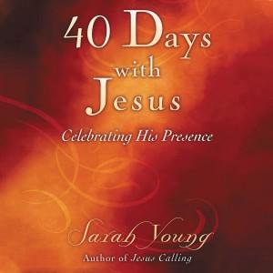 40 Days With Jesus (Jesus Calling)