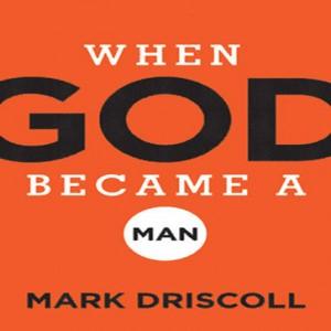 When God Became a Man