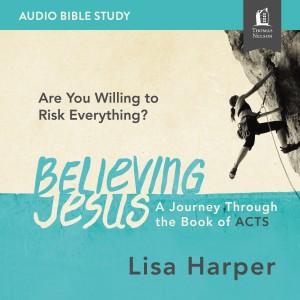 Believing Jesus Audio Study