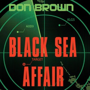 Black Sea Affair (The Navy Justice Series, Book #4)