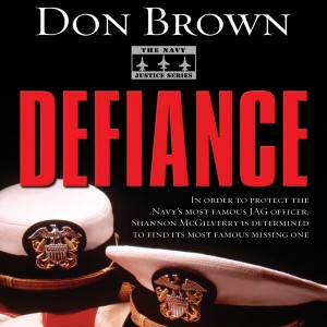 Defiance (The Navy Justice Series, Book #3)