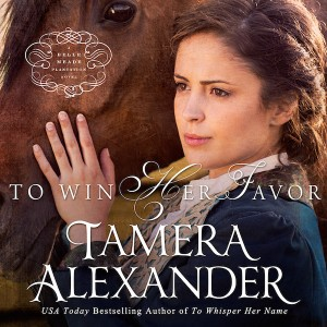 To Win Her Favor (A Belle Meade Plantation Novel, Book #2)
