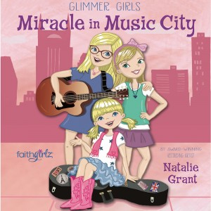 Miracle in Music City (Faithgirlz/Glimmer Girls Series, Book #3)