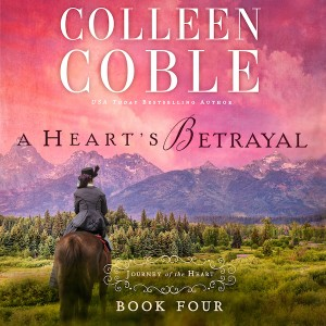 A Heart's Betrayal (A Journey of the Heart Collection, Book #4)