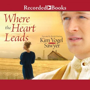 Where the Heart Leads (Heart of the Prairie, Book #2)