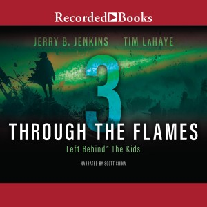 Through the Flames (Left Behind: The Kids Series, Book #3)
