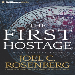 The First Hostage (J. B. Collins Novel, Book #2)