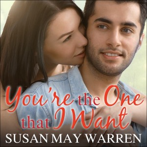 You're the One That I Want (Christiansen Family Series, Book #6)