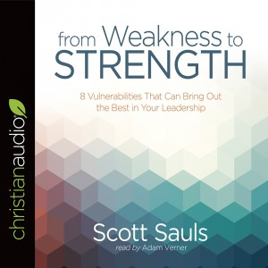 From Weakness to Strength (PastorServe Series)