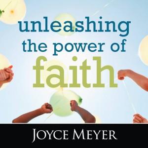 Unleashing the Power of Faith
