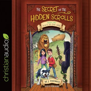 Race to the Ark (The Secret of the Hidden Scrolls Series, Book #2)