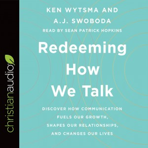 Redeeming How We Talk