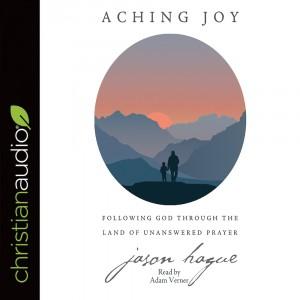 Aching Joy