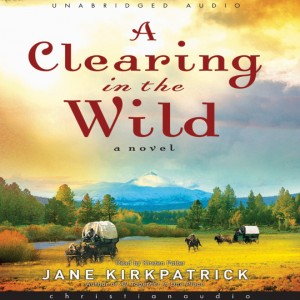 A Clearing in the Wild (Change and Cherish Series, Book #1)