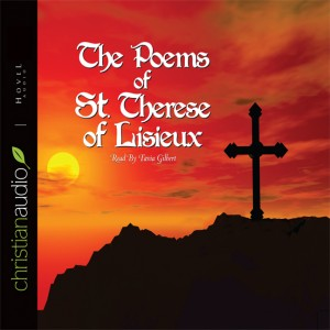 The Poems of St. Therese of Lisieux