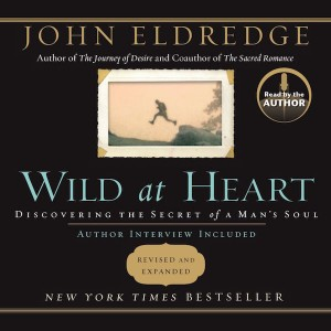 Wild at Heart (Revised & Expanded)