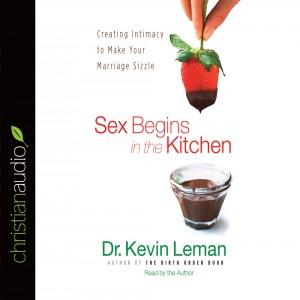 Sex Begins in the Kitchen
