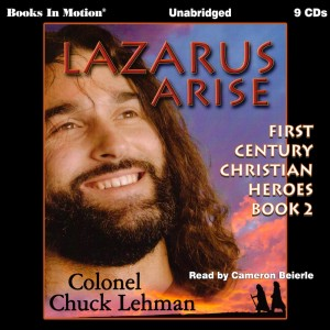 Lazarus Arise (First Century Christian Heroes Series, Book #2)