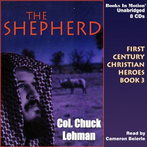 The Shepherd (First Century Christian Heroes, Book 3)