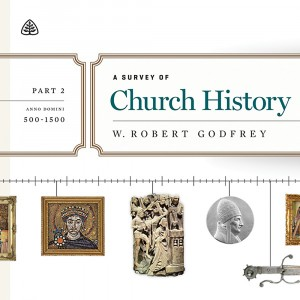 A Survey of Church History Teaching Series, Part 2